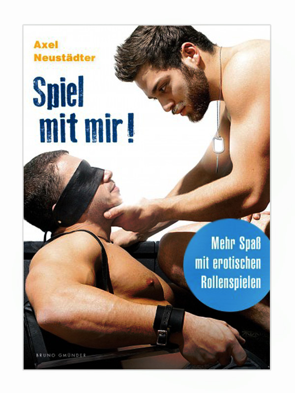 Spiel mit mir! / Mehr Spaß mit erotischen Rollenspielen