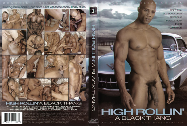High Rollin a Black Thang